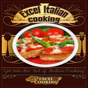 Excel Italian Cooking Audiobook, by Excel Cooking