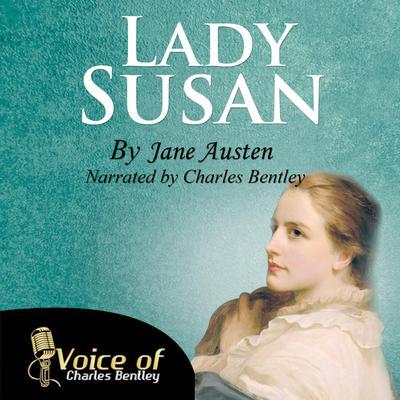 Lady Susan  Audiobook, by Jane Austen