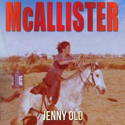 McAllister Audiobook, by Jenny Old