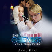 The Chemist Audiobook, by Alan J. Field