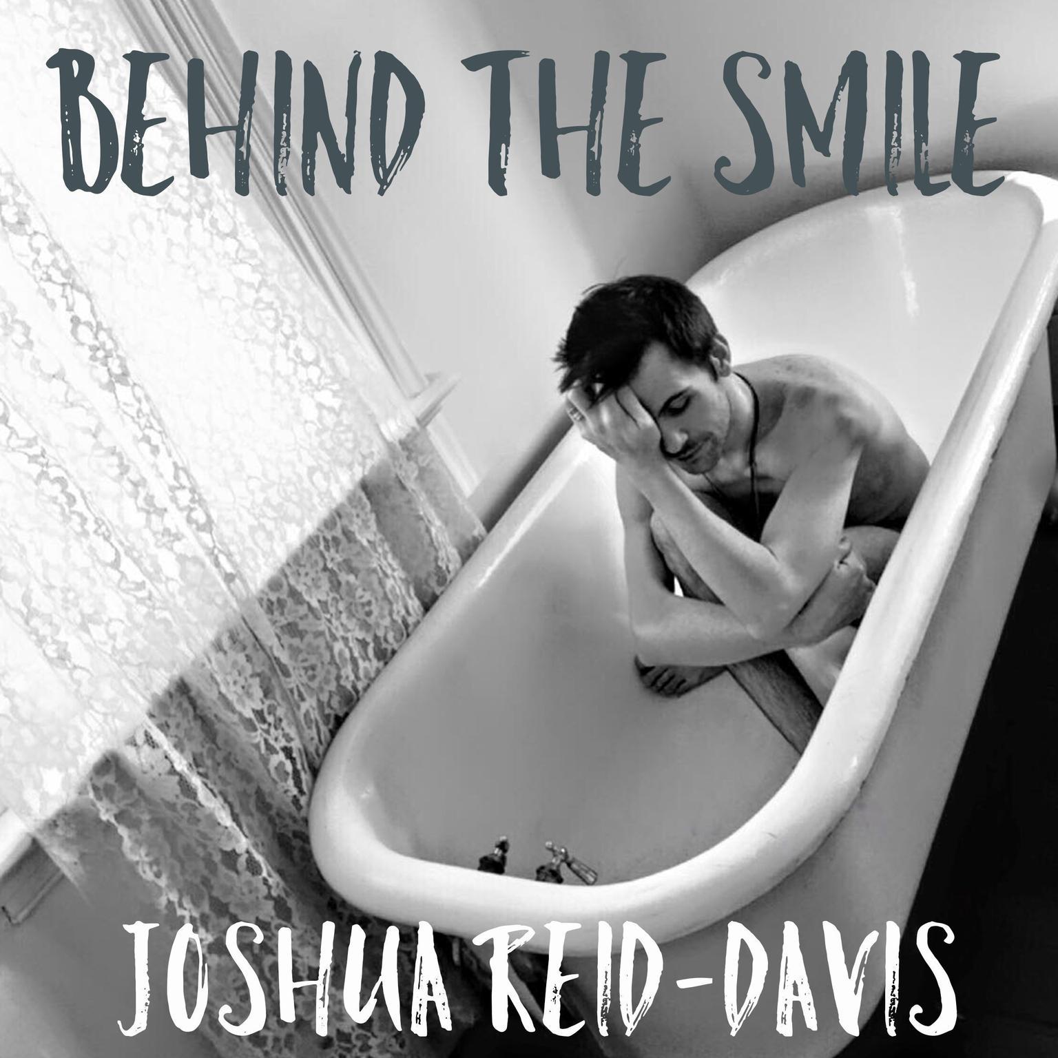 Behind The Smile  Audiobook, by Joshua Reid-Davis