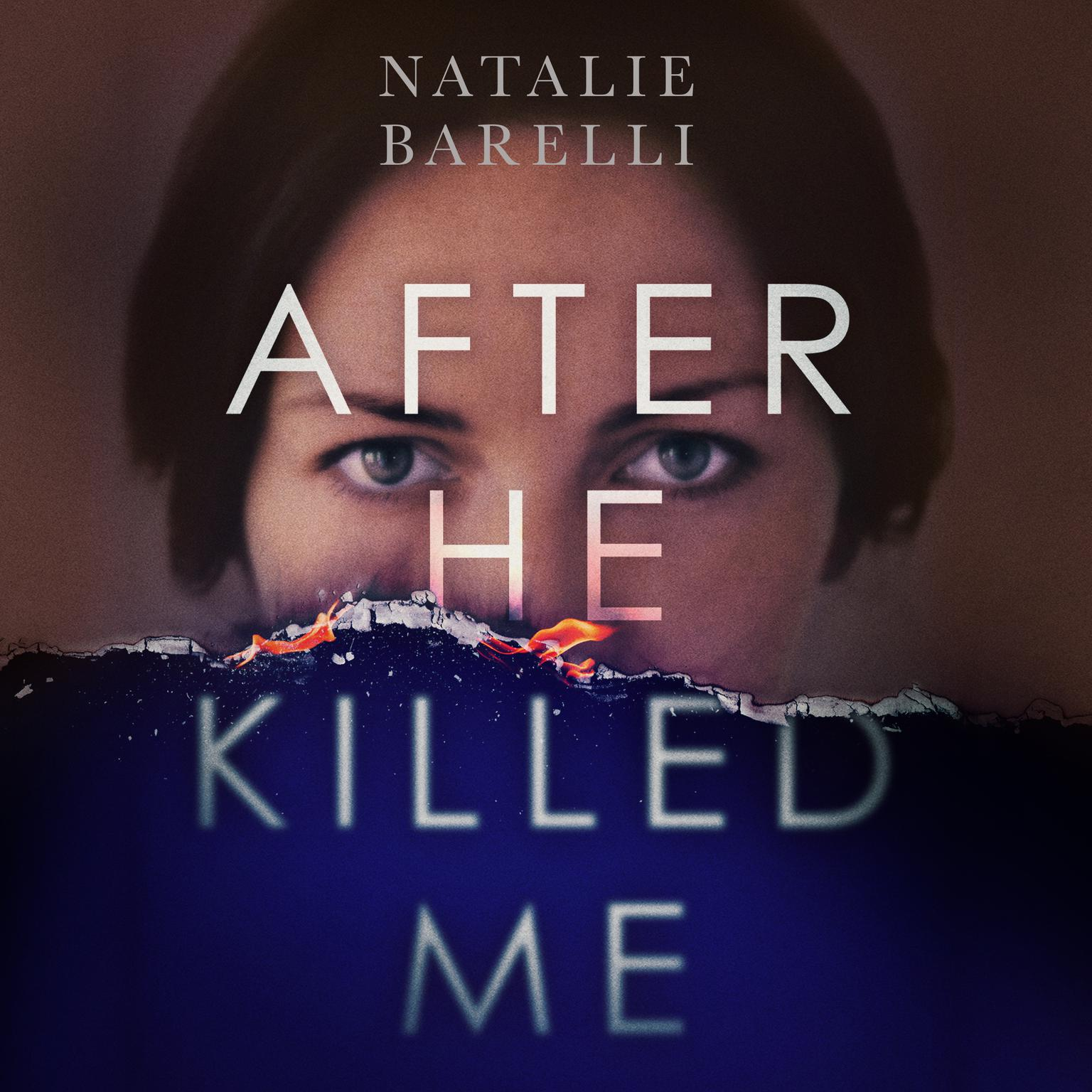 After He Killed Me Audiobook, by Natalie Barelli