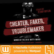 Cheater, Faker, Troublemaker: A Hachette Audiobook powered by Wattpad Production Audiobook, by Jenny Rosen