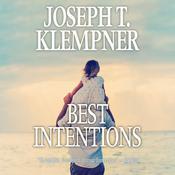 Best Intentions Audiobook, by Joseph T. Klempner
