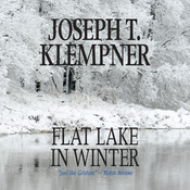Flat Lake in Winter Audiobook, by Joseph T. Klempner