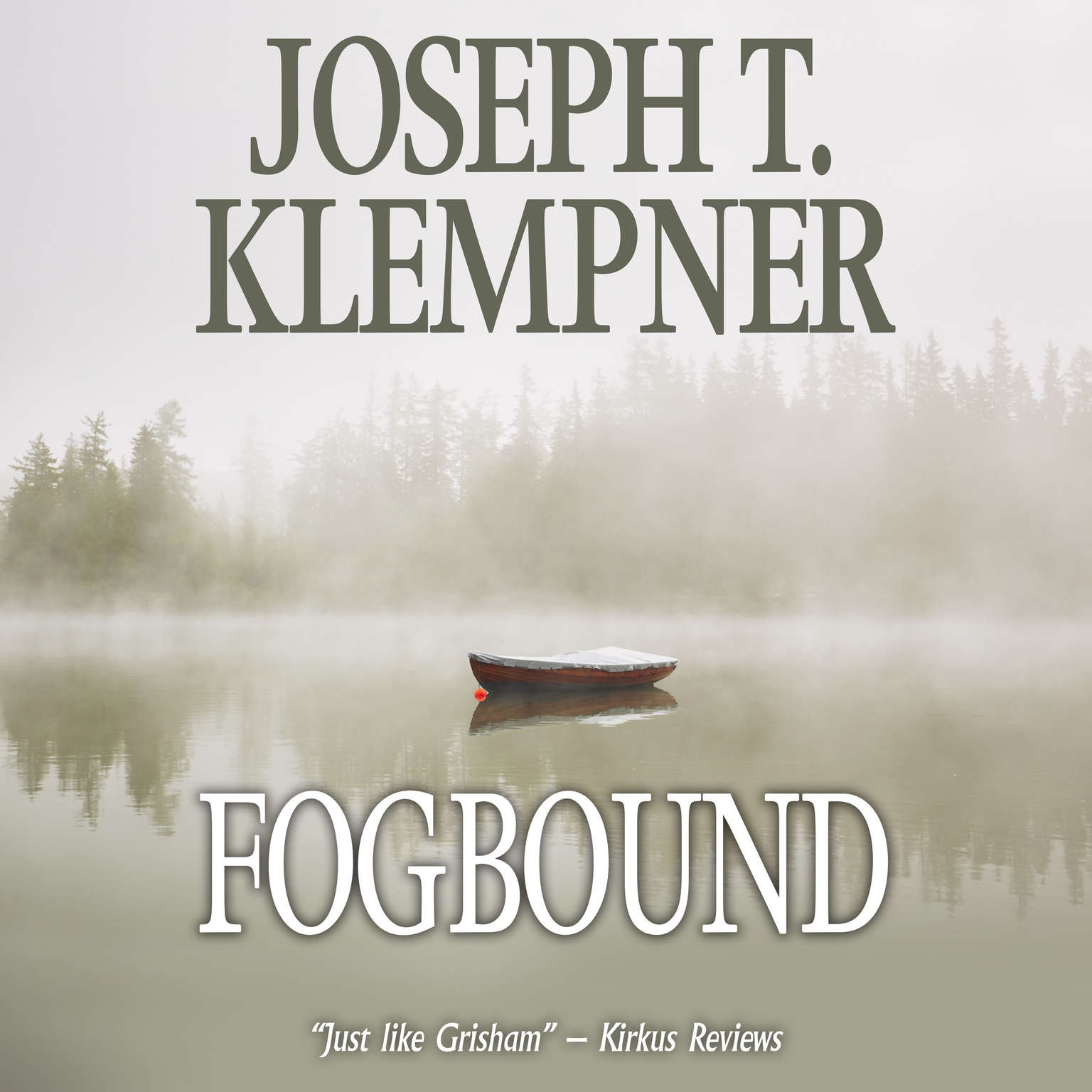 Fogbound Audiobook, by Joseph T. Klempner