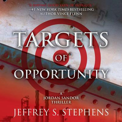 Targets of Opportunity Audiobook, by Jeffrey S. Stephens