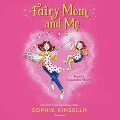 Fairy Mom and Me Audiobook, by Sophie Kinsella