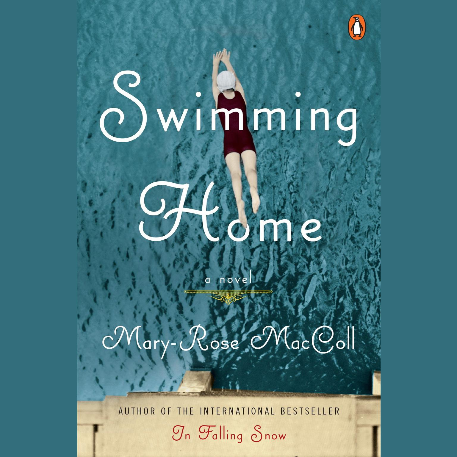 Swimming Home: A Novel Audiobook, by Mary-Rose MacColl