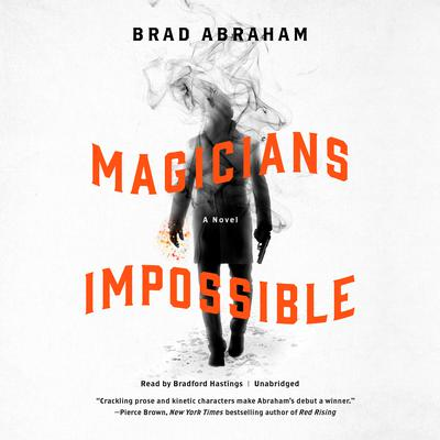 Magicians Impossible Audiobook, by Brad Abraham