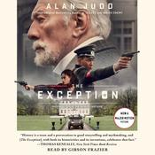 The Exception: A Novel Audiobook, by Alan Judd