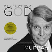 My Life without God Audiobook, by William J.  Murray
