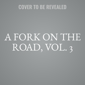 A Fork on the Road, Vol. 3 Audiobook, by Mark DeCarlo, Yeni Álvarez