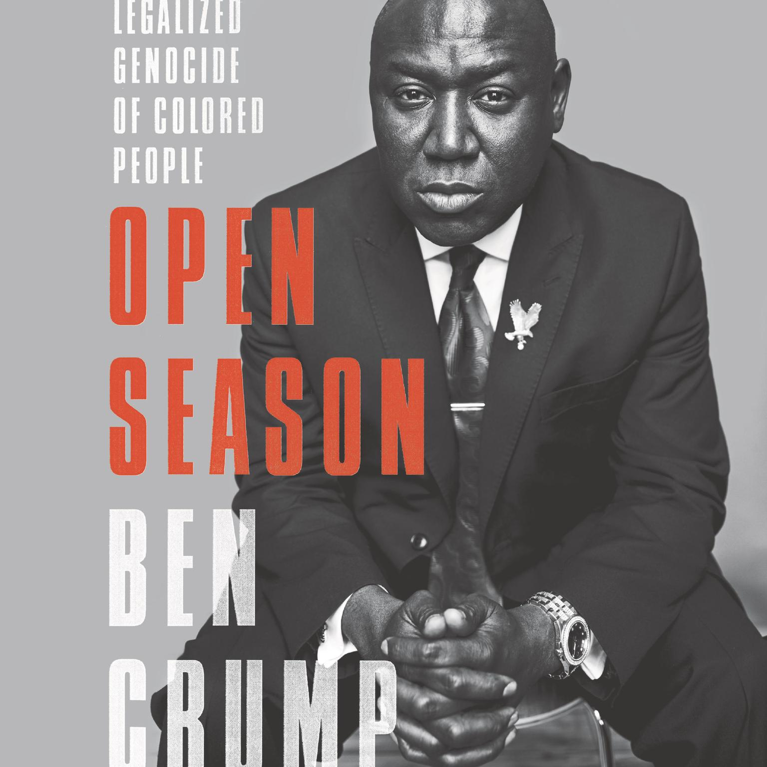 Printable Open Season: Legalized Genocide of Colored People Audiobook Cover Art
