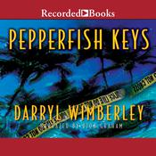 Pepperfish Keys Audiobook, by Darryl Wimberley