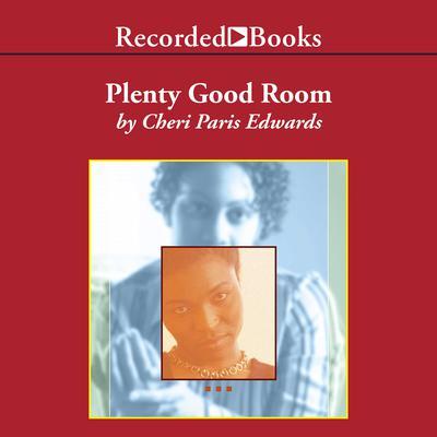 Plenty Good Room Audiobook, by Cheri Paris Edwards
