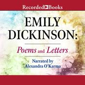 Emily Dickinson: Poems and Letters Audiobook, by Emily Dickinson