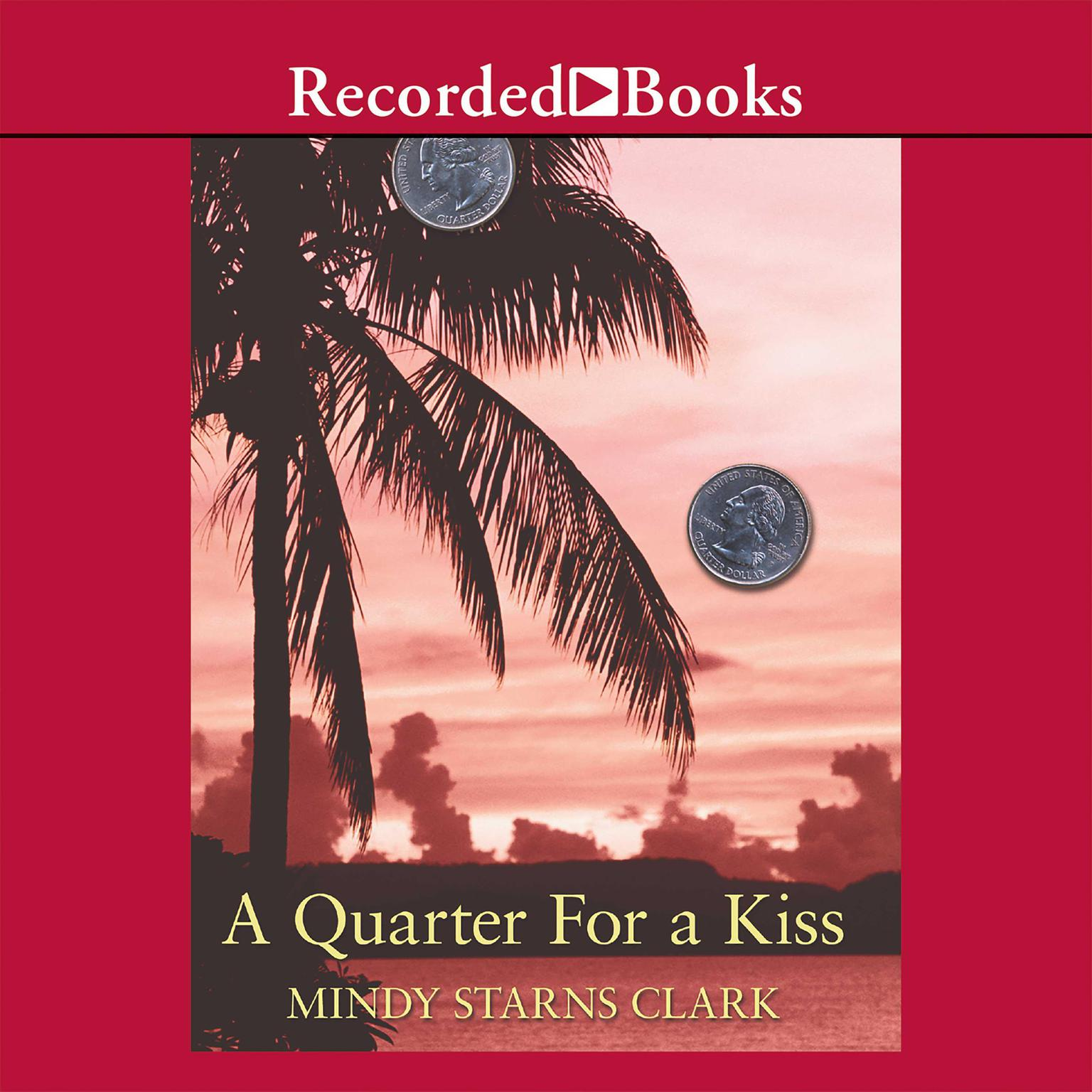 Printable A Quarter for a Kiss Audiobook Cover Art