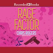 Rage Factor Audiobook, by Chris Rogers