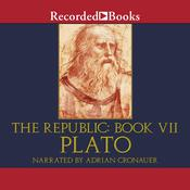 The Republic: Book VII Audiobook, by