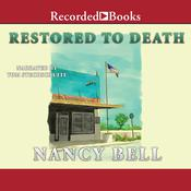 Restored to Death Audiobook, by Nancy Bell