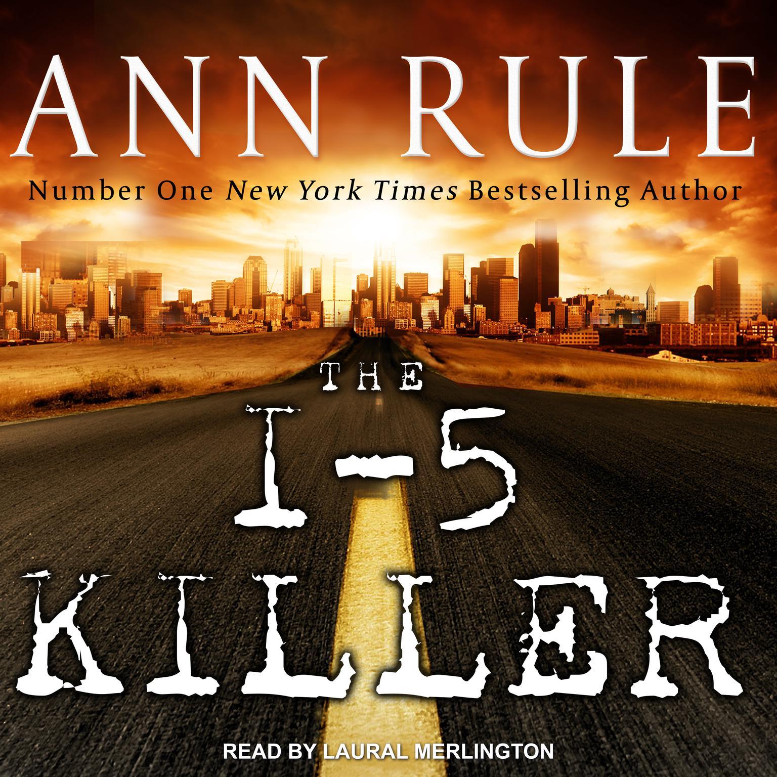 The I-5 Killer Audiobook, by Ann Rule