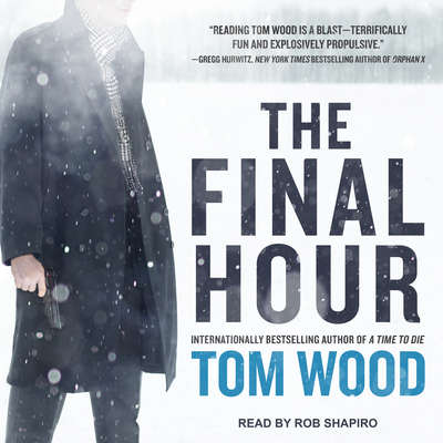 The Final Hour Audiobook, by Tom Wood