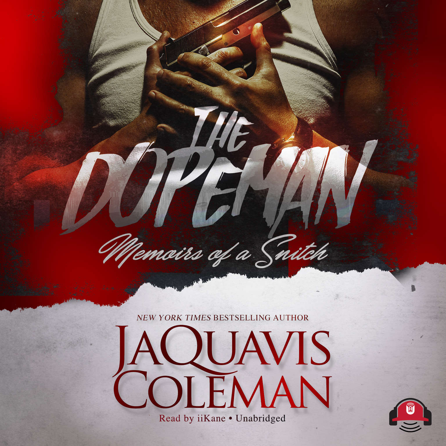 The Dopeman: Memoirs of a Snitch Audiobook, by JaQuavis Coleman