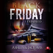 Black Friday: Exposed Audiobook, by Ashley & JaQuavis