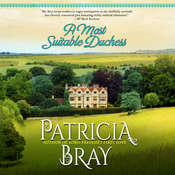 A Most Suitable Duchess Audiobook, by Patricia Bray