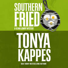 Southern Fried Audiobook, by Tonya Kappes