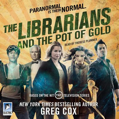 The Librarians and the Pot of Gold Audiobook, by Greg Cox
