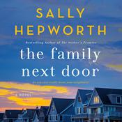 The Family Next Door: A Novel Audiobook, by Sally Hepworth|