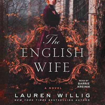 The English Wife: A Novel Audiobook, by Lauren Willig
