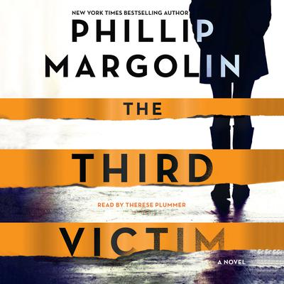 The Third Victim: A Novel Audiobook, by Phillip Margolin