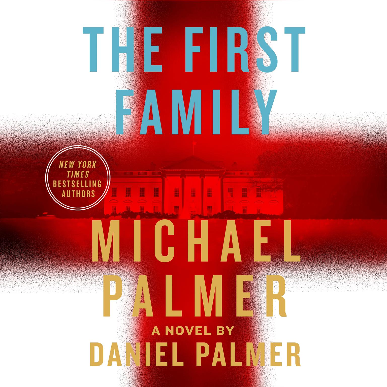 Printable The First Family: A Novel Audiobook Cover Art