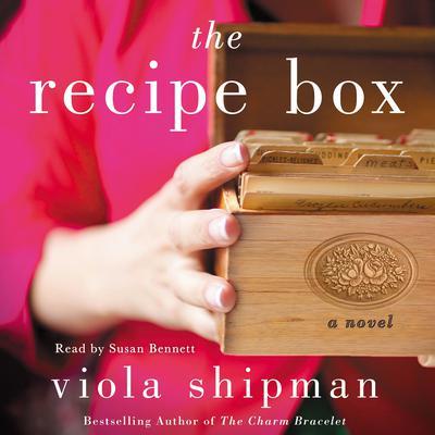 The Recipe Box: A Novel Audiobook, by Viola Shipman