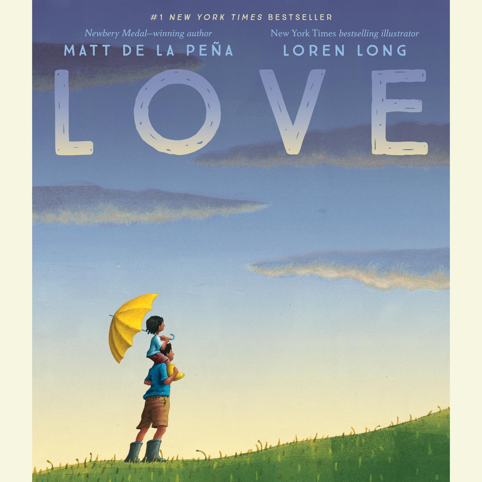 Love Audiobook, by Matt de la Peña