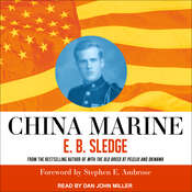 China Marine: An Infantrymans Life After World War II Audiobook, by E. B. Sledge