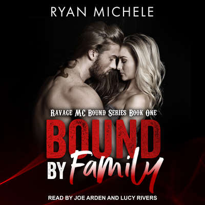 Bound by Family Audiobook, by Ryan Michele
