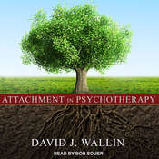 Attachment in Psychotherapy Audiobook, by David J. Wallin