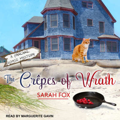The Crêpes of Wrath Audiobook, by Sarah Fox