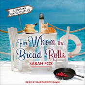 For Whom The Bread Rolls Audiobook, by Sarah Fox