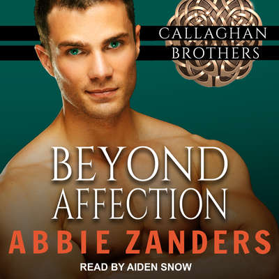 Beyond Affection Audiobook, by Abbie Zanders