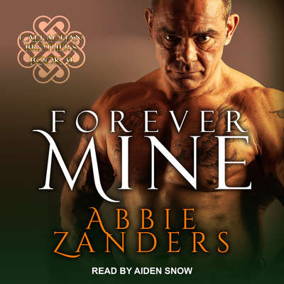 Forever Mine Audiobook, by Abbie Zanders