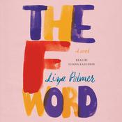 The F Word: A Novel Audiobook, by Liza Palmer