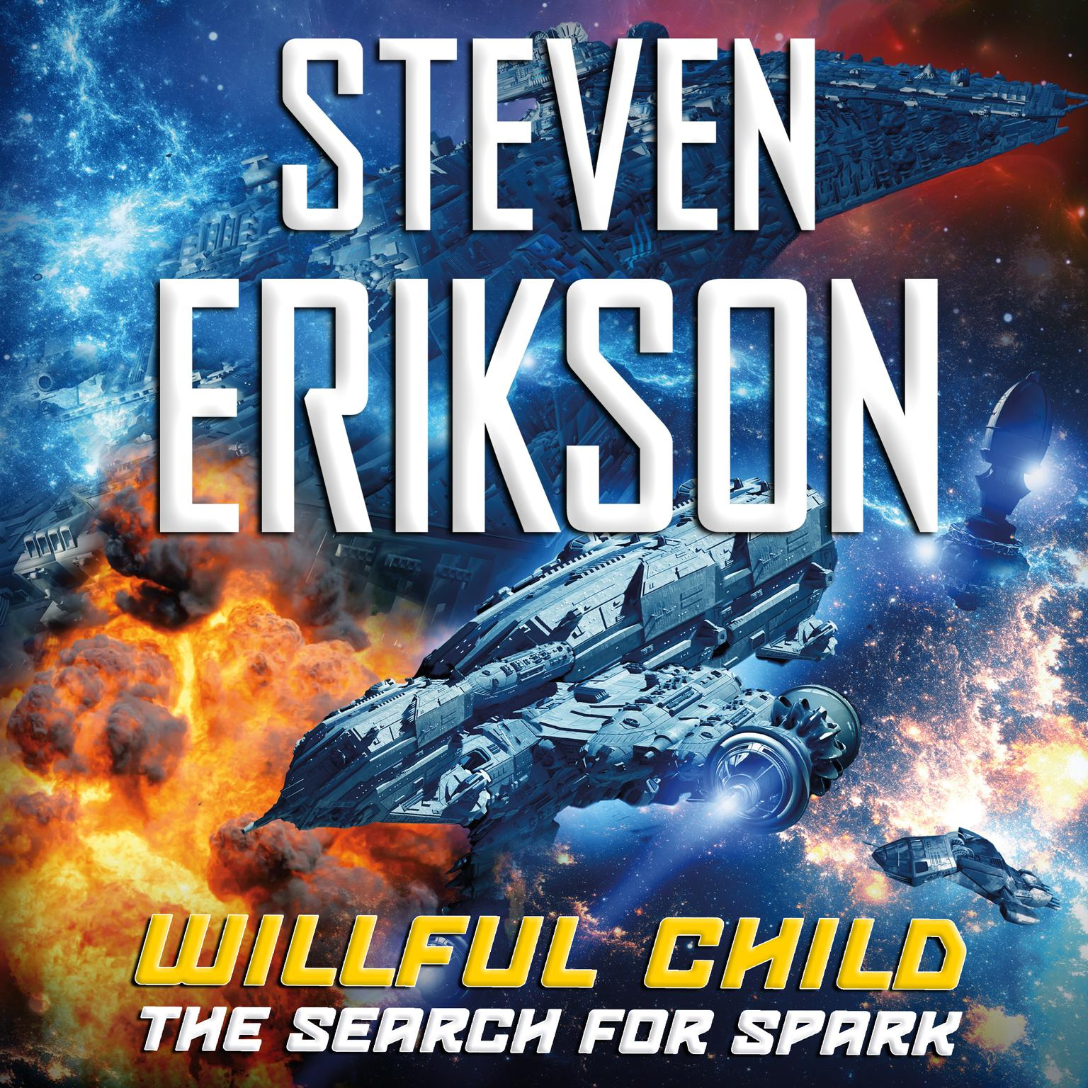 Printable Willful Child: The Search for Spark: The Search for Spark Audiobook Cover Art