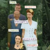 The Mighty Franks: A Memoir Audiobook, by Michael B. Frank
