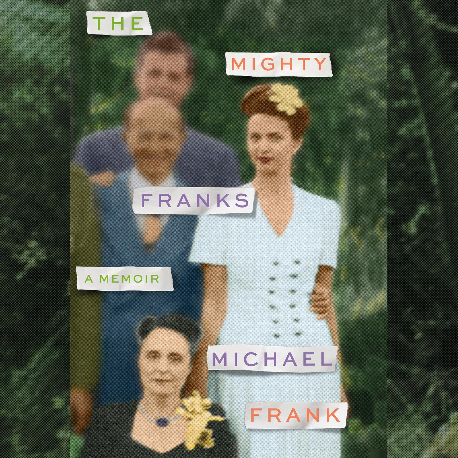 Printable The Mighty Franks: A Memoir Audiobook Cover Art