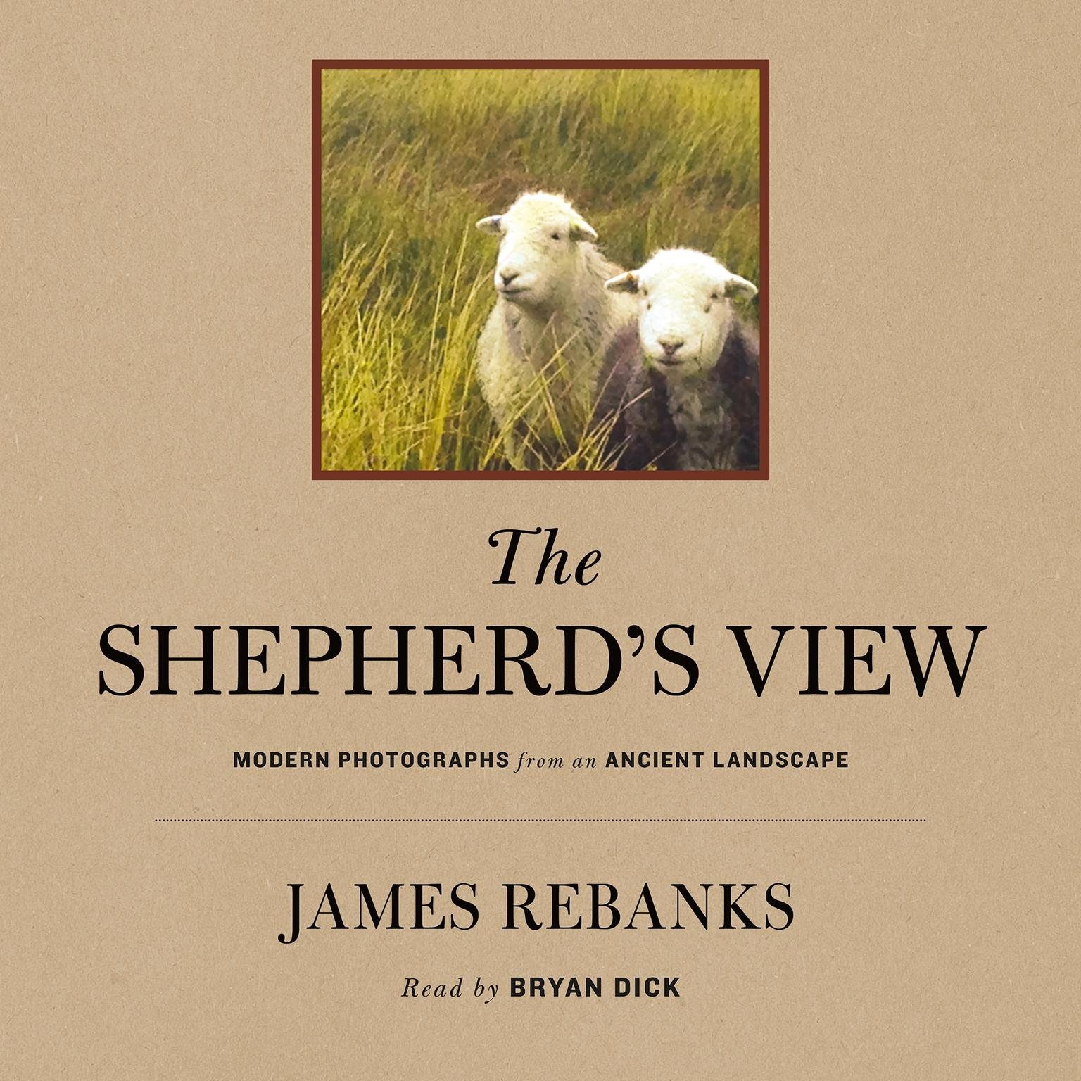 Printable The Shepherd's View: Modern Photographs From an Ancient Landscape Audiobook Cover Art